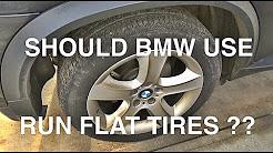 BMW Run Flat Tires Love or Hate