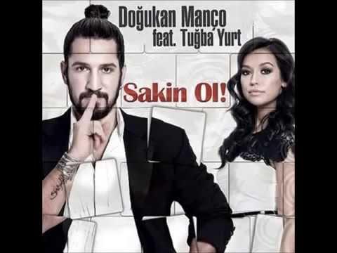 Doğukan Manço & Tuğba Yurt Sakin Ol Extended Mix 2014