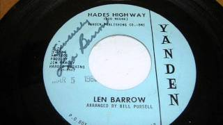 Len Barrow - Hades Highway (Rare Memphis Rockabilly 45)