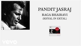 Pt. Jasraj - Raga Bhairavi