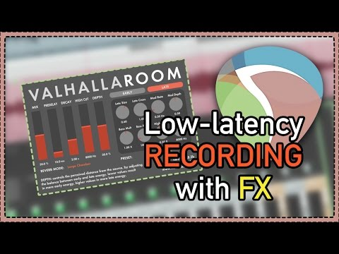 Low Latency Recording With FX | How to record with reverb in