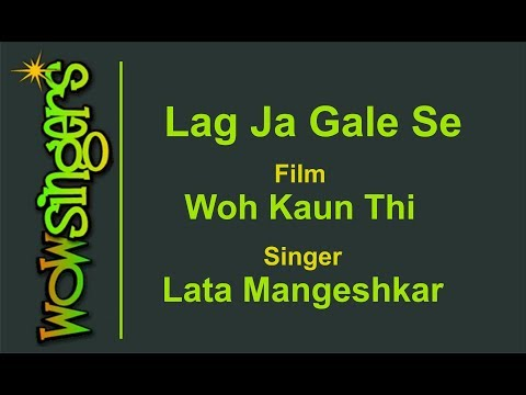 Lag Ja Gale Se - Hindi Karaoke - Wow Singers