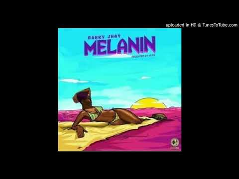 Barry Jhay – Melanin (Official Audio)