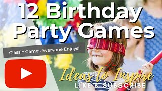 12 Fun Birthday Party Games for Kids