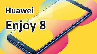Huawei Enjoy 8 - Краткий обзор и цена