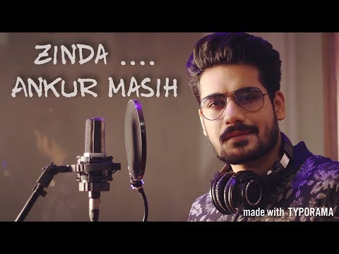 Zinda | Ankur Masih | Full Audio Song |
