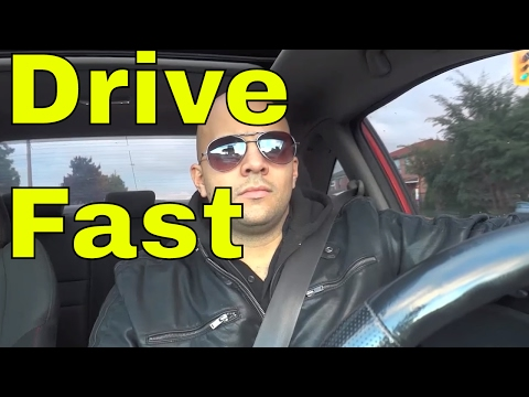 How To Drive Fast And Be Safe-4 CRUCIAL Tips