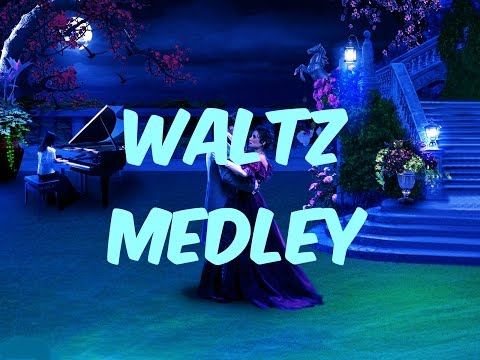 The Romantic Waltz Medley  Part 1