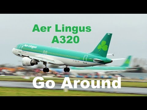 Aer Lingus A320 Go Around at Dublin Airport windy weather