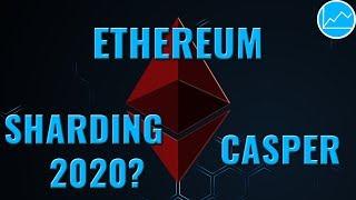 Ethereum 2018 Update: Casper PoW/PoS & Sharding News - Blockchain Skalierung & Dezentralisierung