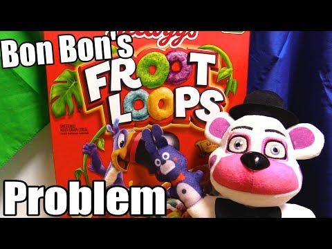 FNAF Plush Episode 117 – Bon Bon's Froot Loop Problem