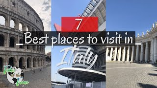 7 Places You NEED To Visit In Italy!!! - Italy Travel Guide
