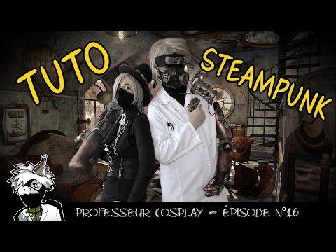 Professeur Cosplay 16 : TUTO pistolet steampunk