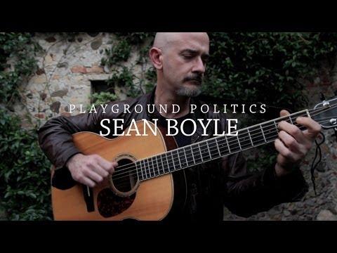 Playground Politics – Sean Boyle at Stone Garden Sessions