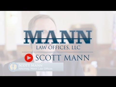 Scott Mann – Mann Law Offices Attorney Profile