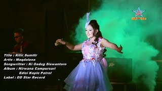 Download Mp3 Maqdalena - Kitir Sumilir
