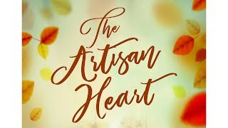 The Artisan Heart Trailer by Dean Mayes