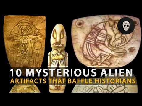 10 Mysterious Alien Artifacts That Baffle Historians