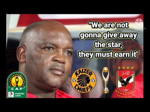 Pitso Mosimane on Kaizer Chiefs   They must the star