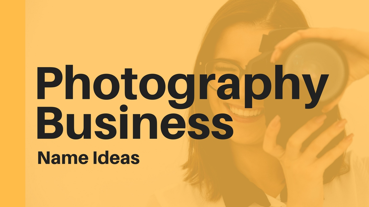 43+ photography business name ideas to help you start your