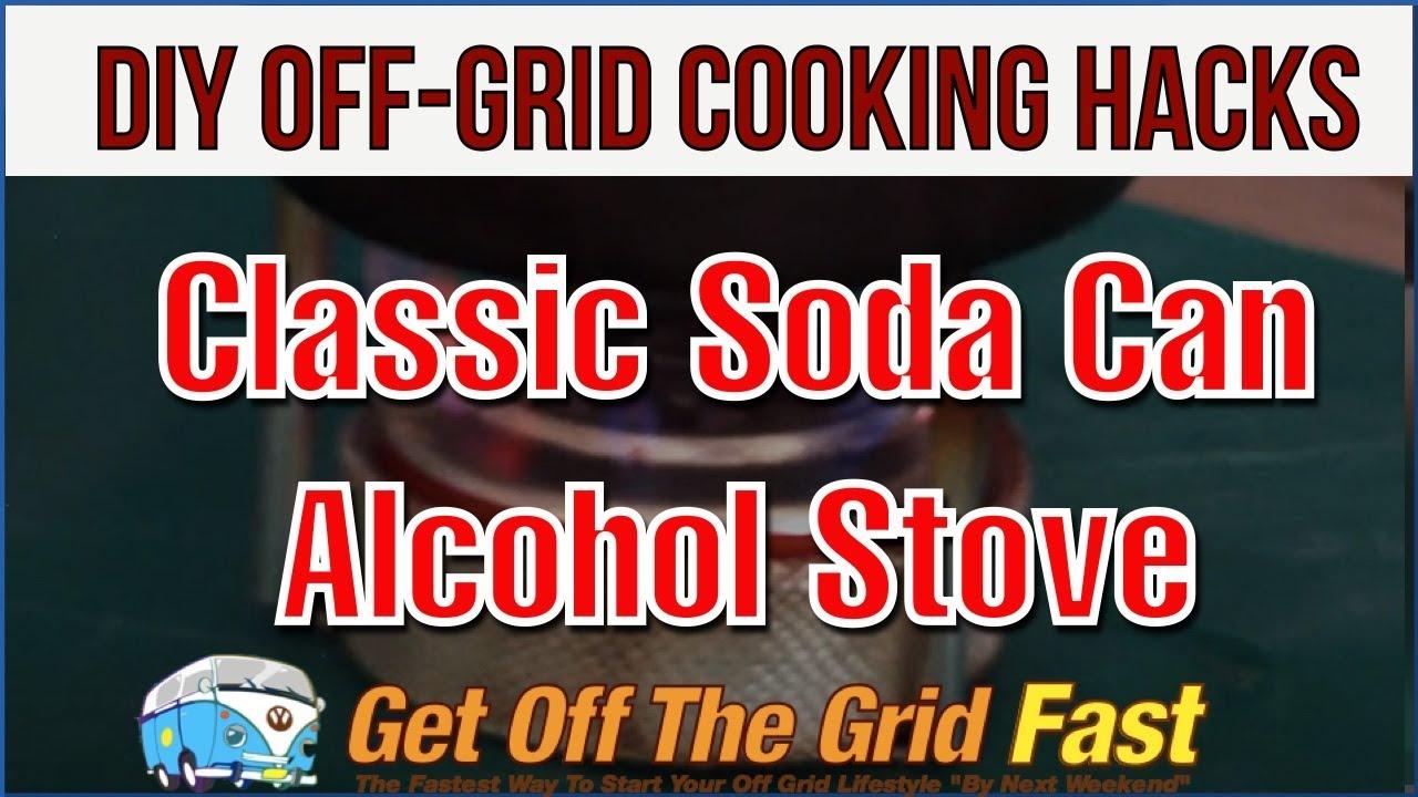 DIY Off-Grid Cooking Hacks #21: Classic DIY Pop Can Stove - Denatured Alcohol