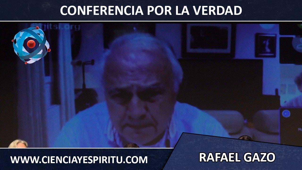 Conferencia por la verdad y la libertad. DOCTOR Rafael Gazo