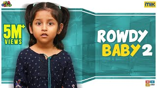 Rowdy Baby 2 || Chutti Kuzhandhai || The Mix Tamil