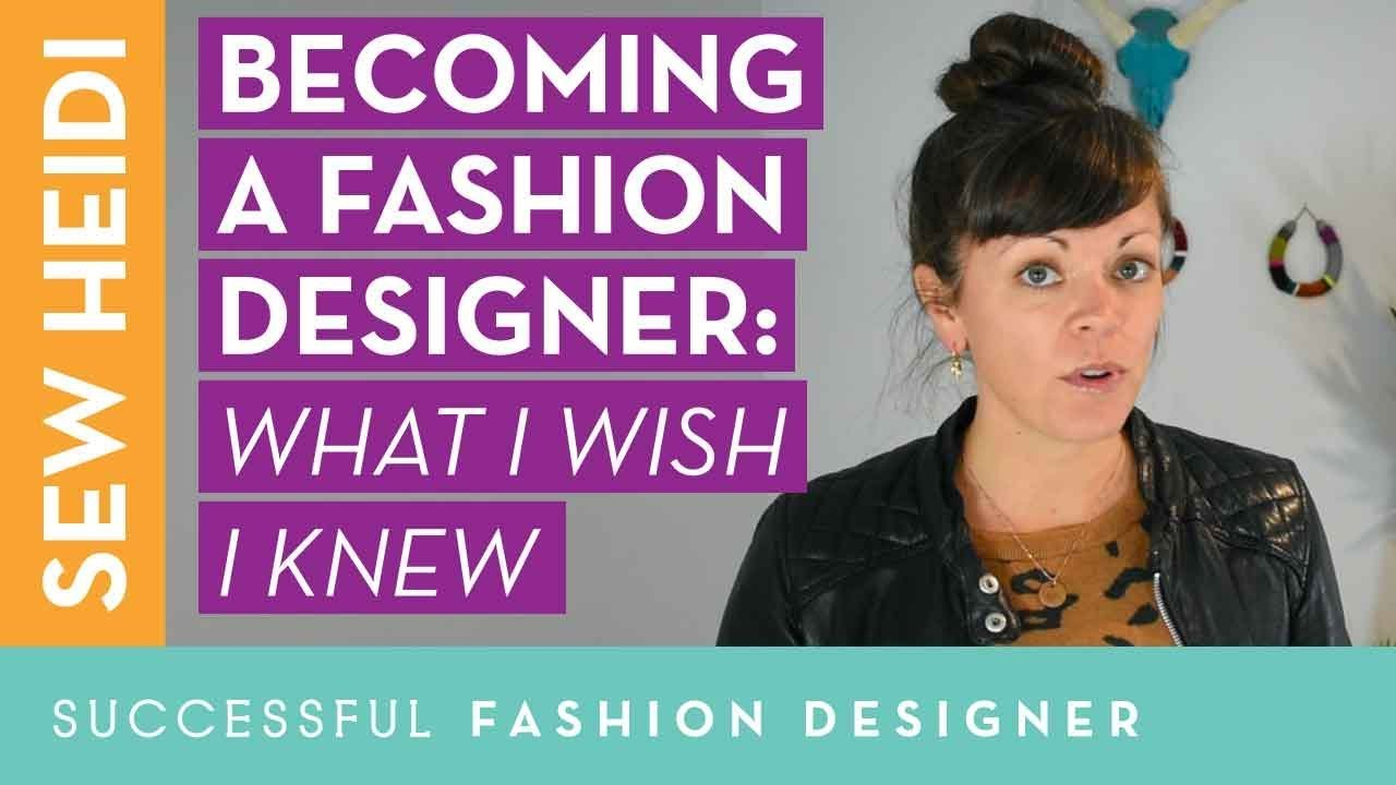 Becoming A Fashion Designer What I Wish I Knew From 10 Industry Experts Youtube