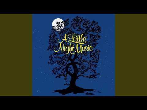 A Little Night Music: Now  Later  Soon