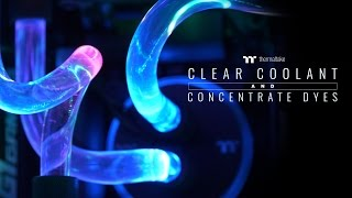 Thermaltake Pure Clear Coolant & TT Premium Concentrate Dyes