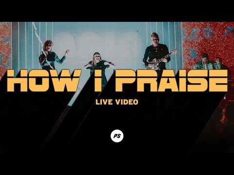 0 Music/Video: Planetshakers – How I Praise Planetshakers song, Latest Gospel Music 2020