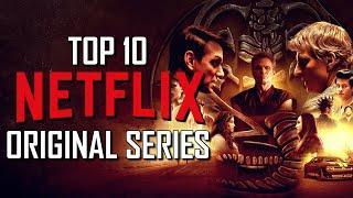 Top 10 Best NETFLIX ORIGINAL SERIES to Watch Now! 2021