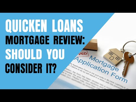 Quicken Loans Mortgage Review: Should You Consider It?