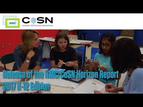 Release of the NMC/CoSN Horizon Report: 2017 K-12 Edition