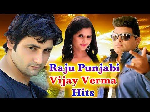 2017 का सबसे हिट गाना - Raju Punjabi ,Vijay Verma haryanvi Hits  - Superhit Haryanvi Songs 2017