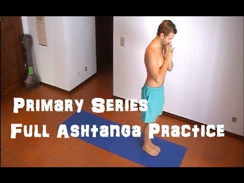 Ashtanga Primary Series - Just a Regular Practice [30th July 2012]