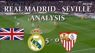 Real Madrid 5 - 0 Seville / ANALYSIS