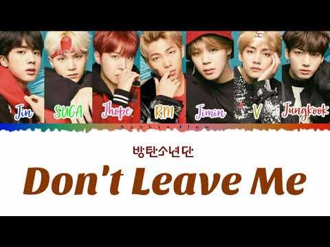 [INDO_SUB] BTS (방탄소년단) - 'Don`t Leave Me' Lyrics [Color_Coded_Kan_Rom_Indo]