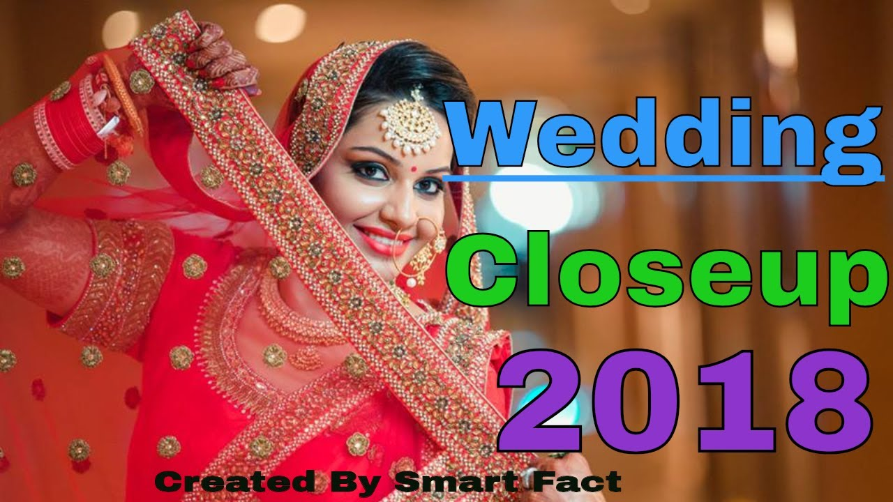 Indian Wedding Poses Closeup For Couples 2018 Youtube