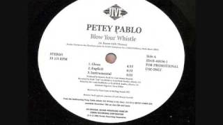 Petey Pablo   Blow Your Whistle