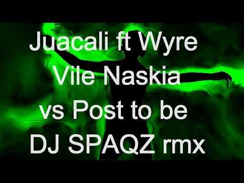 Juacali ft Wyre vs Post to be DJ Spaqz mashup