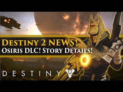 Destiny 2 News - Osiris & Rasputin DLC Expansions! Story Details! Collector's Edition Info!