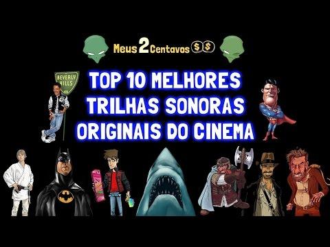 Top 10 Melhores Trilhas Sonoras Originais do Cinema