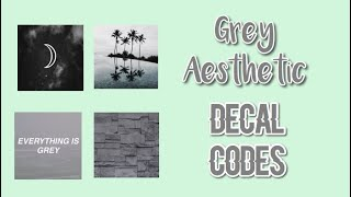 Roblox Bloxburg - Grey Aesthetic Decal Id's