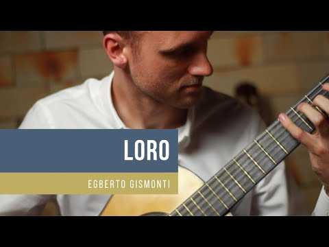 Egberto Gismonti: Loro - William Pofahl, guitar