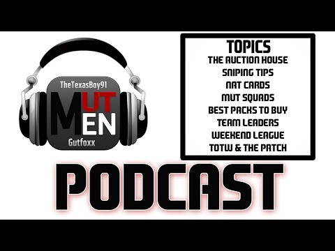 THE MUT MEN MADDEN PODCAST #77 - AUCTION HOUSE, TEAM LEADERS, TOTW AND NATs