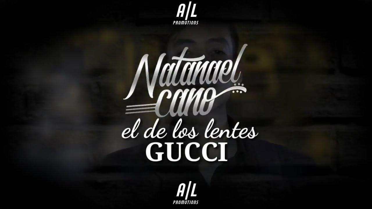 454b97c9f9 El De Los Lentes Gucci - Natanael Cano (Video Letra 2018)(En Estudio ...