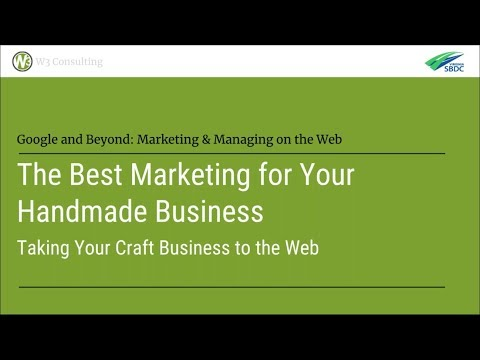 The Best Marketing for Your Handmade Business | Google and Beyond Webinar Series Archive
