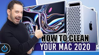 How To Clean Your Mac 2020