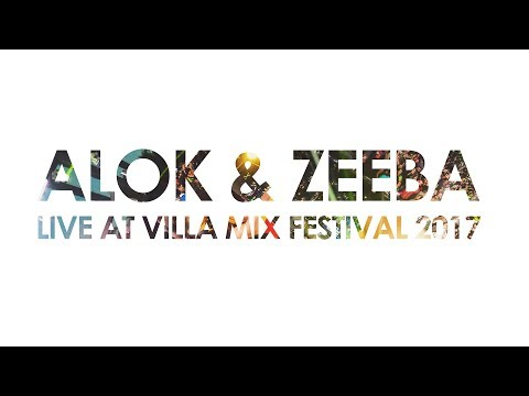 Hear Me Now 360º Video -  Alok & Zeeba at Villa Mix Festival Goiânia 2017